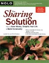 The Sharing Solution: How to Save Money, Simplify Your Life & Build Community! -- by Janelle Orsi